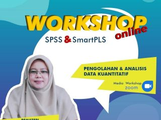 Workshop Online Analisis Data Quantitative Smart PLS dan SPSS